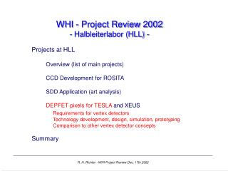 WHI - Project Review 2002 - Halbleiterlabor (HLL) -