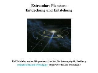Extrasolare Planeten:  Entdeckung und Entstehung
