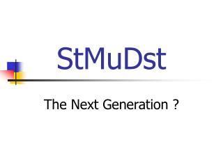 StMuDst