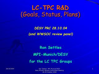 LC-TPC R&D (Goals, Status, Plans)