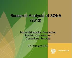 Mpho Mathabathe : Researcher Portfolio Committee on Correctional  Services 27 February 2013