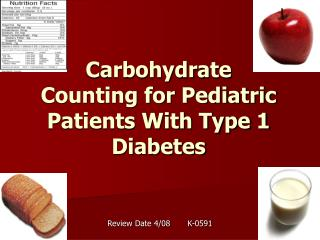 Carbohydrate Counting for Pediatric Patients With Type 1 Diabetes