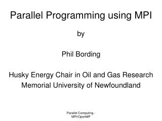 Parallel Programming using MPI