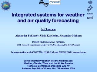 Integrated systems for weather and air quality forecasting