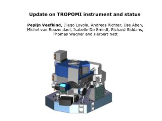 Update on TROPOMI instrument and status