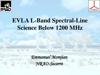 EVLA L-Band Spectral-Line Science Below 1200 MHz