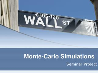 Monte-Carlo Simulations