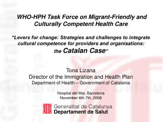 WHO-HPH Task Force on Migrant-Friendly and Culturally Competent Health Care