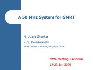 A 50 MHz System for GMRT