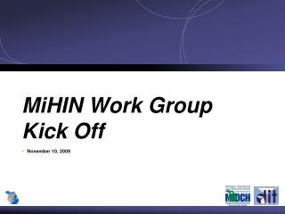 MiHIN Work Group Kick Off