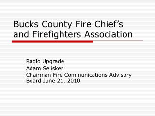 Bucks County Fire Chief's and Firefighters Association