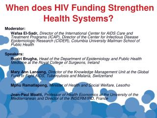 When does HIV Funding Strengthen Health Systems?