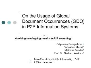 On the Usage of Global Document Occurrences (GDO)   in P2P Information Systems