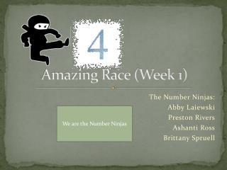 Amazing Race (Week 1)