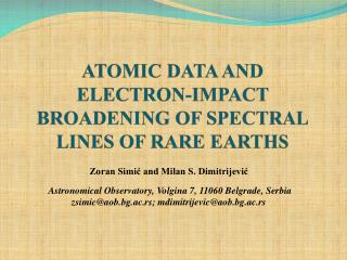 ATOMIC DATA AND ELECTRON-IMPACT BROADENING OF SPECTRAL LINES OF RARE EARTHS