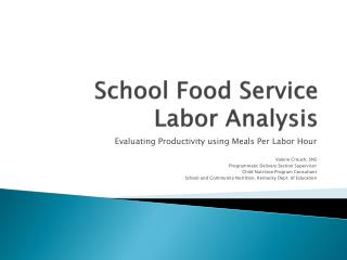 School Food Service Labor Analysis