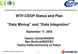 "WTF-CEOP Status and Plan ""Data Mining"" and ""Data Integration""  September 17, 2003"