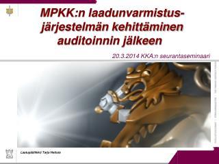 MPKK:n laadunvarmistus-järjestelmän kehittäminen auditoinnin jälkeen