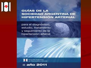 Gu as de la Sociedad Argentina de Hipertensi n Arterial