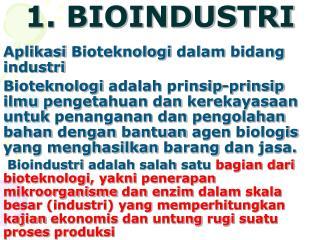 1. BIOINDUSTRI