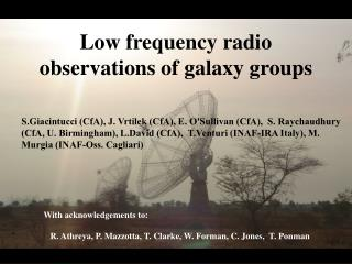 Low frequency radio observations of galaxy groups