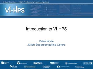 Introduction to VI-HPS