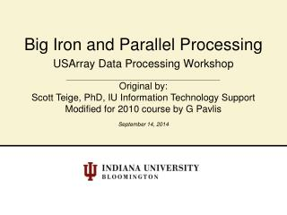 Big Iron and Parallel Processing