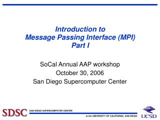 Introduction to Message Passing Interface (MPI) Part I