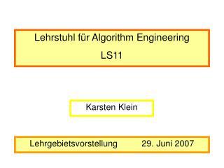 Lehrstuhl für Algorithm Engineering  LS11