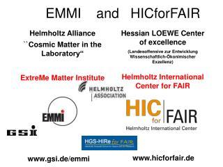 EMMI and   HICforFAIR