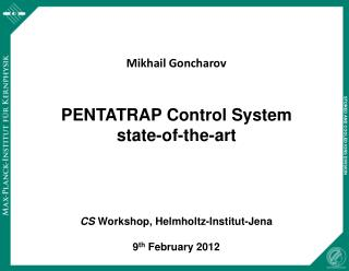 PENTATRAP Control System state-of-the-art