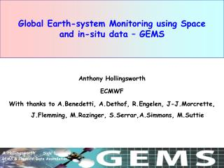 Global Earth-system Monitoring using Space       and in-situ data – GEMS