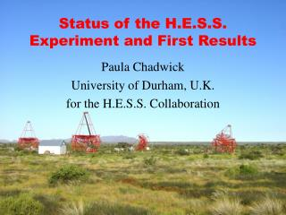 Status of the H.E.S.S. Experiment and First Results