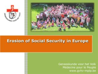 Erosion of Social Security in Europe