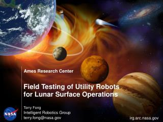 Field Testing of Utility Robots for Lunar Surface Operations