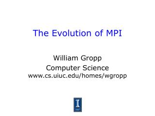 The Evolution of MPI