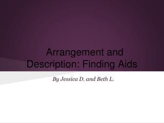 Arrangement and Description: Finding Aids