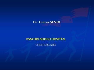 Dr. Tuncer ŞENOL