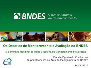 Os Desafios de Monitoramento e Avaliação no BNDES