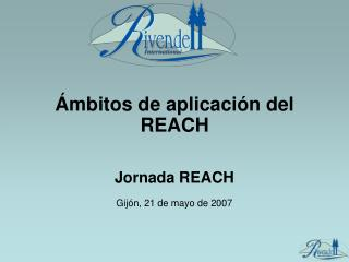 Jornada REACH Gijón, 21 de mayo de 2007