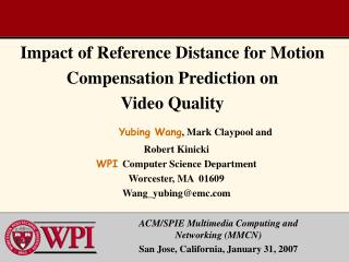 Impact of Reference Distance for Motion Compensation Prediction on Video Quality