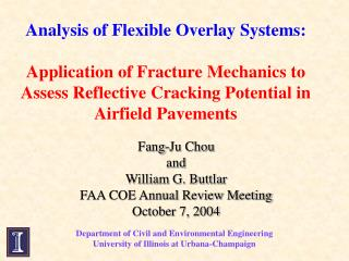 Analysis of Flexible Overlay Systems:  Application of Fracture Mechanics to Assess Reflective Cracking Potential in Airf