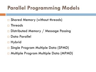 Parallel Programming Models