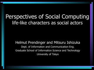 Perspectives of Social Computing life-like characters as social actors