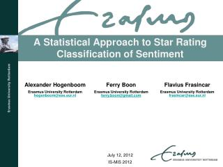 A Statistical Approach to Star Rating Classification of Sentiment