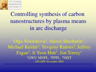 Controlling synthesis of carbon  nanostructures by plasma means  in arc discharge