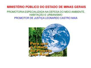 MINIST�RIO P�BLICO DO ESTADO DE MINAS GERAIS
