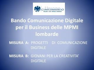 Bando Comunicazione Digitale per il Business delle MPMI lombarde