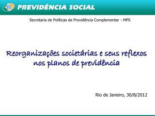 Secretaria de Políticas de Previdência Complementar - MPS
