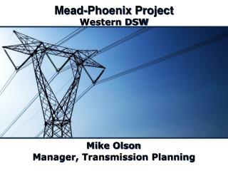 Mead-Phoenix Project